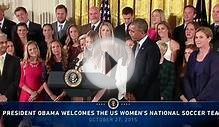 The President Honors the U.S. Women's National Soccer Team